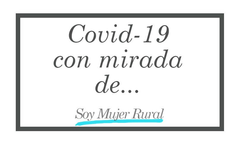 Covid-19 con mirada de...