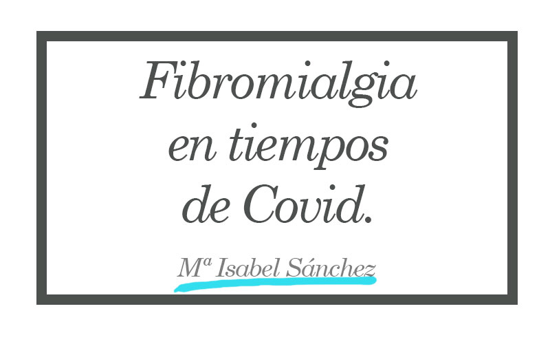 fibromialgia en tiempos de covid